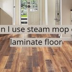 Can I steam mop laminate flooring – What is the best steam mop for laminate floors?