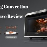 Review 2 Best Models of Samsung Convection Microwave (MC11K7035CG and MC12J8035CT)