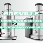 Breville 800JEXL vs BJE820XL – Review and Compare Juice Fountain Elite vs Fountain Duo