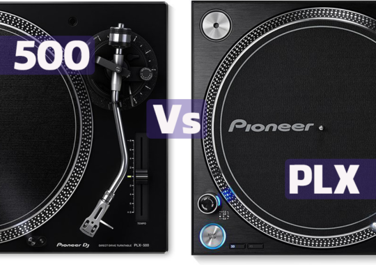 Pioneer PLX 500 vs PLX 1000 turntable – Compare and Reviews in 2019